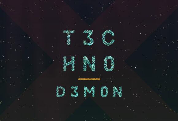 T3CHN0 D3M0N